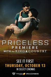 PRICELESS Premiere with for KING & COUNTRY Movie Poster