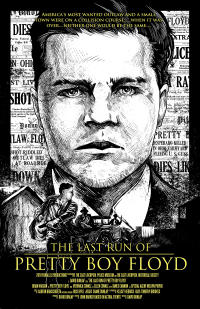 The Last Run of Pretty Boy Floyd Movie Poster