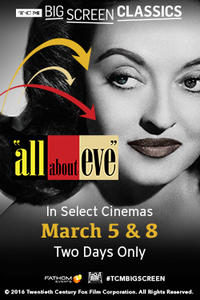 All About Eve (1950) presented by TCM Movie Poster