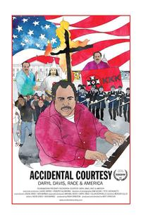 Accidental Courtesy: Daryl Davis, Race & America Movie Poster