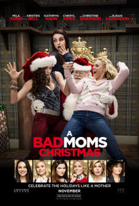 A Bad Moms Christmas (2017) Movie Poster