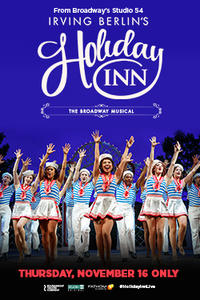 Irving Berlin's Holiday Inn The Broadway Musical Movie Poster