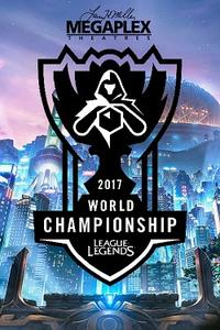 2017 League of Legends World Finals Movie Poster