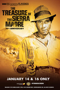 The Treasure of the Sierra Madre 70th Anniversary (1948) presented by TCM Movie Poster