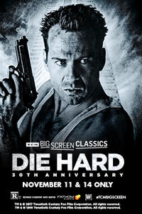 Die Hard 30th Anniversary (1988) presented by TCM Movie Poster