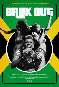 Bruk Out! A Dancehall Queen Documentary Movie Poster