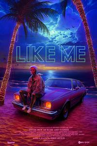 Like Me Movie Poster
