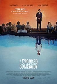 A Crooked Somebody Movie Poster
