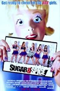 Sugar & Spice Movie Poster