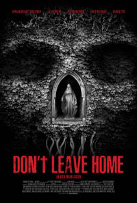 Don't Leave Home Movie Poster