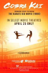 Cobra Kai Premiere Event feat. The Karate Kid Movie Poster