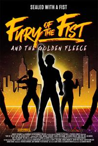 Fury of the Fist and the Golden Fleece Movie Poster