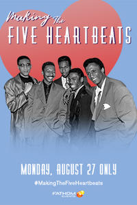 Making the Five Heartbeats Movie Poster
