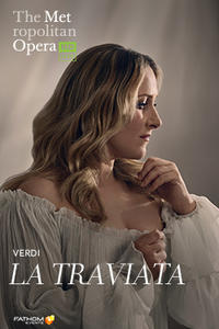 The Metropolitan Opera: La Traviata Encore Movie Poster