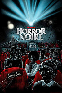 Horror Noire: A History of Black Horror Movie Poster