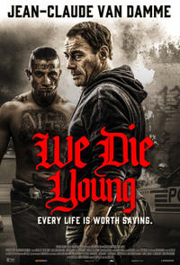 We Die Young Movie Poster