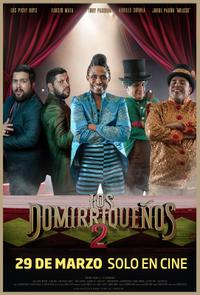 Los Domirriqueños 2 Movie Poster