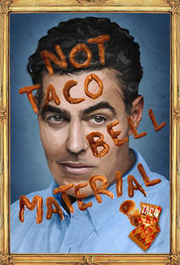 Adam Carolla: Not Taco Bell Material Movie Poster