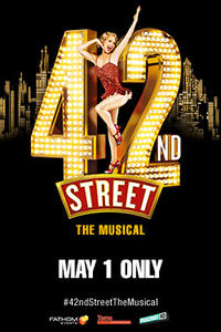 42nd Street – The Musical Movie Poster