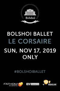 The Bolshoi Ballet: Le Corsaire (2019) Movie Poster