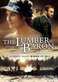 The Lumber Baron Movie Poster