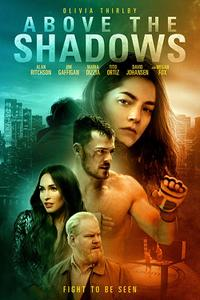 Above the Shadows Movie Poster