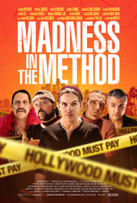 Madness in the Method Movie Poster