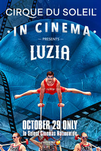 Luzia -- Cirque du Soleil in Cinema Movie Poster