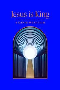 Jesus is King (2019)   Fandango