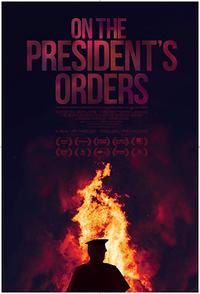 On the President's Orders Movie Poster