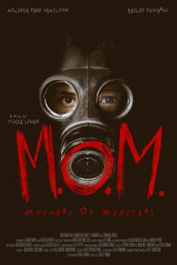 M.O.M. (Mothers of Monsters)  Movie Poster
