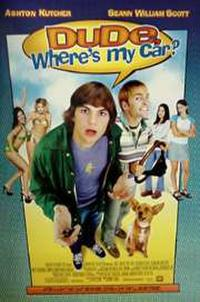 Dude, Where's My Car? Movie Poster