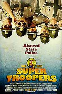 Super Troopers (2002) Movie Poster