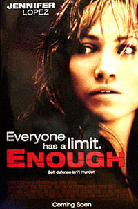 Enough - Giant Screen Movie Poster