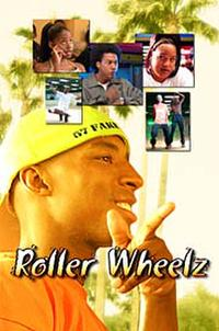 Roller Wheelz Movie Poster