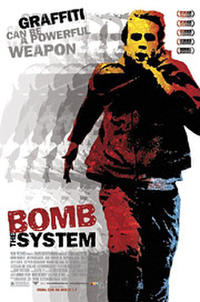 Bomb the System Movie Poster