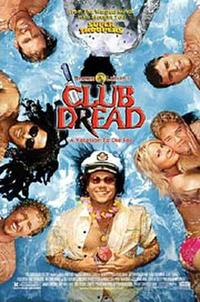 Broken Lizard's Club Dread Movie Poster