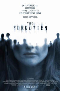 The Forgotten (2004) Movie Poster