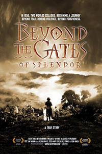 Beyond the Gates of Splendor Movie Poster