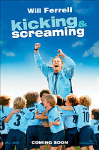 Kicking & Screaming Movie Poster