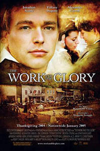 The Work and the Glory Movie Poster