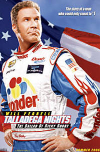 Talladega Nights: The Ballad of Ricky Bobby Movie Poster