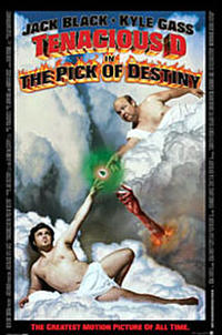Tenacious D: The Pick of Destiny Movie Poster