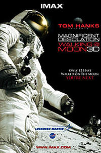 Magnificent Desolation: Walking on the Moon 3D (2005) Movie Poster