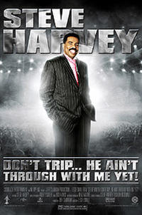 Don't Trip ... He Ain't Through with Me Yet! Movie Poster