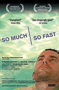 So Much So Fast Movie Poster