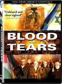 Blood and Tears: The Arab-Israeli Conflict Movie Poster