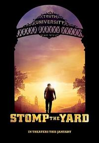 Stomp the Yard Movie Poster