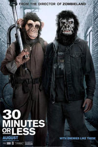 """Poster art for """"30 Minutes of Less."""""""