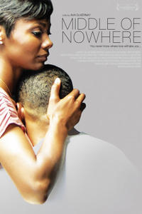 """Poster art for """"Middle of Nowhere."""""""